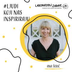 Ljudi koji nas inspiriraju – Ana Šerić